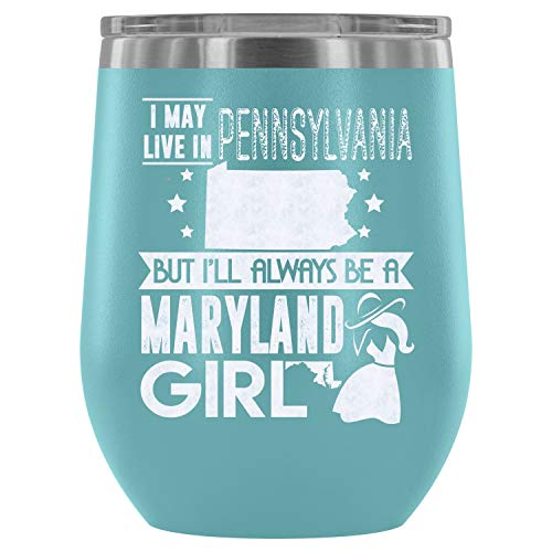 Christmas-Stainless Steel Tumbler Cup with Lids for Wine, Maryland Girl Wine Tumbler, Awesome Maryland Girl Vacuum Insulated Wine Tumbler (Wine Tumbler 12Oz - Light Blue) -