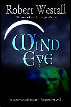 The Wind Eye by Westall, Robert (2007)