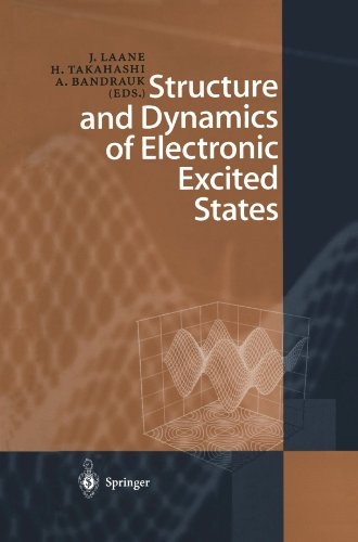 Structure and Dynamics of Electronic Excited States