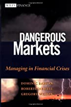 Dangerous Markets: Managing in Financial Crises