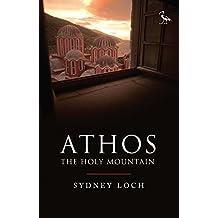 Athos: The Holy Mountain (Tauris Parke Paperbacks)