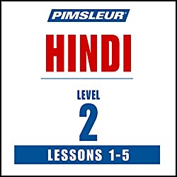 Pimsleur Hindi Level 2 Lessons 1-5