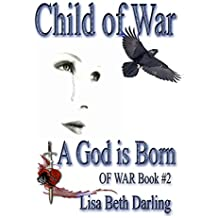 Child of War: A God is Born