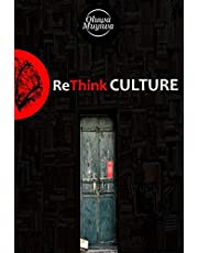 ReThink CULTURE: The Untold Perspective