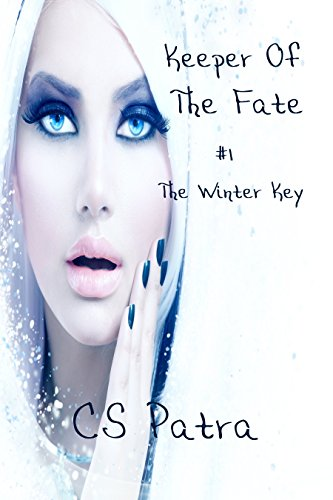 The Winter Key (Keeper of Fate Book 1) by [Patra, CS]