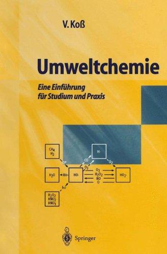Umweltchemie: Eine Einführung für Studium und Praxis