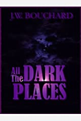 All the Dark Places Kindle Edition