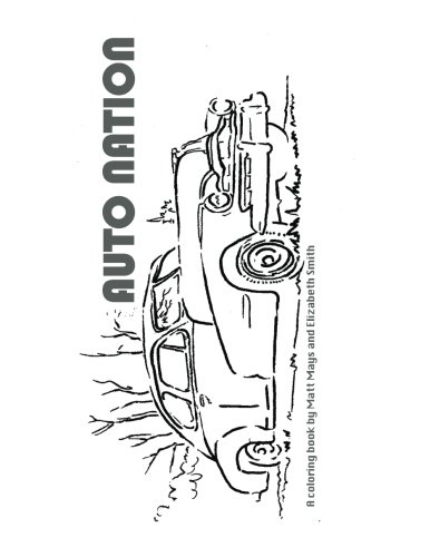 Read Online Auto Nation: A Coloring Book PDF