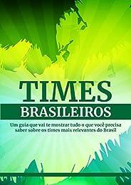 Times Brasileiros (Futebol Intensivo Livro 3)