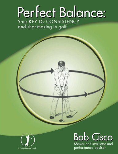 Perfect Balance: Your Key to Consistency and Shot-making in Golf