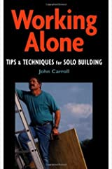 Working Alone (For Pros By Pros) Kindle Edition