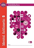 Mental Arithmetic Book 5 (Book 6 of 7): Key Stage 2, Years 3 - 6 (Answer book also available)