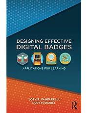 Designing Effective Digital Badges: Applications for Learning