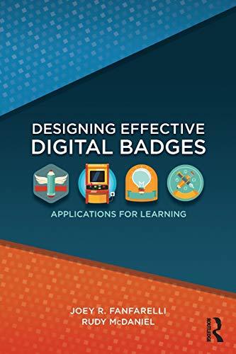 Designing Effective Digital Badges: Applications for Learning (Badges Digital)