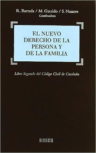 El Mejor Utorrent Descargar El Nuevo Derecho De La Persona Y De La Familia Archivo PDF