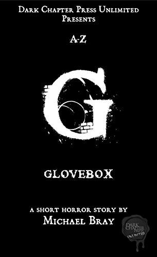 Glovebox: A Dark Chapter Press Unlimited Short: G (Dark Chapter Press A-Z Book 7)