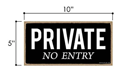 Private No Entry - 5 x 10 inch Hanging Private Entrance Sign, Decor, Wall Art, Decorative Wood Sign Home Decor,