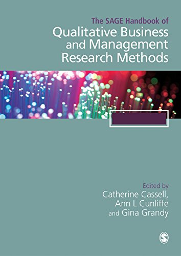 The SAGE Handbook of Qualitative Business and Management Research Methods: Methods and Challenges (English Edition)
