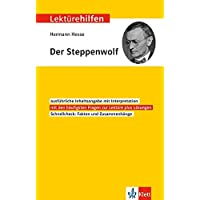 Klett Lektürehilfen Hermann Hesse, Der Steppenwolf: Interpretationshilfe für Oberstufe und Abitur