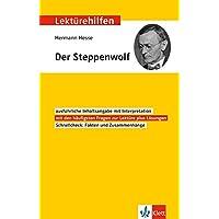Klett Lektürehilfen Hermann Hesse, Der Steppenwolf: Für Oberstufe und Abitur - Interpretationshilfe für die Schule