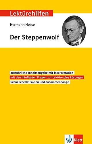 Klett Lektürehilfen Hermann Hesse Der Steppenwolf  Interpretationshilfe Für Oberstufe Und Abitur