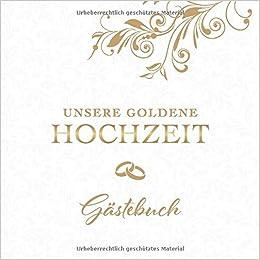 Unsere Goldene Hochzeit Gästebuch Zum 50 Hochzeitstag