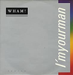 I'm Your Man (Wham)