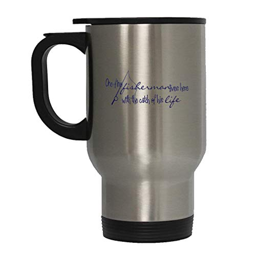 Navy One Fine Fisherman Lived Here Catch His Life Steel Travel Mug - Stainless