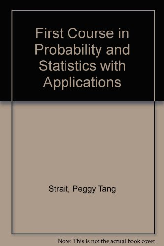 A First Course in Probability and Statistics With Applications