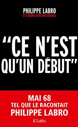 Ce n'est qu'un début (Essais et documents) (French Edition)