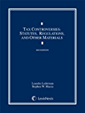 Tax Controversies: Statutes, Regulations, and Other Materials (2013 Edition)