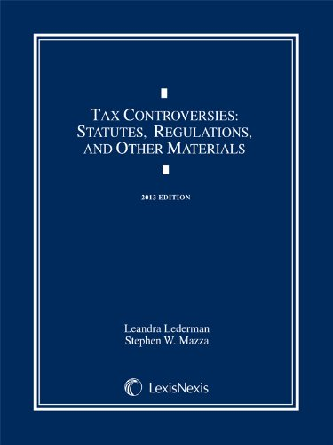 Tax Controversies: Statutes, Regulations, and Other Materials