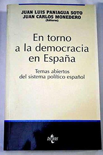 En torno a la democracia en Espana / About Democracy in ...