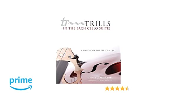 Amazon trills in the bach cello suites a handbook for amazon trills in the bach cello suites a handbook for performers 9780806140018 jerome carrington lynn harrell books fandeluxe Choice Image
