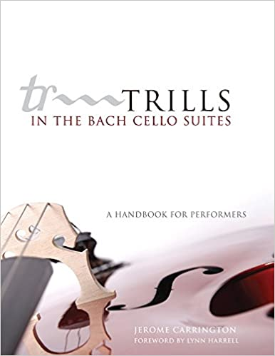 Amazon trills in the bach cello suites a handbook for amazon trills in the bach cello suites a handbook for performers 9780806140018 jerome carrington lynn harrell books fandeluxe Images