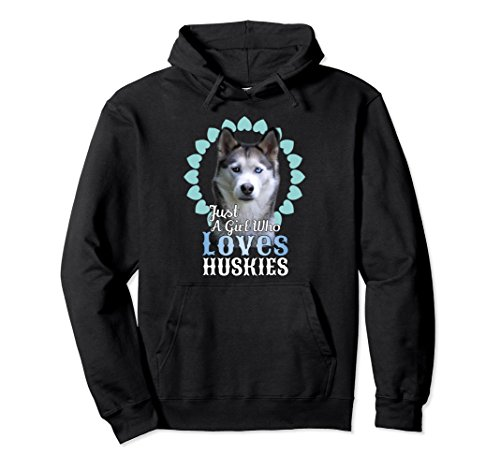 Unisex Just A Girl Who Loves Huskies Hoodie Cute Husky Dog Gift Small Black