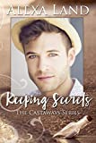 Keeping Secrets (The Castaways Series)