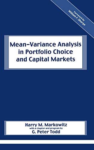 Mean-Variance Analysis in Portfolio Choice and Capital Markets (William F Sharpe)