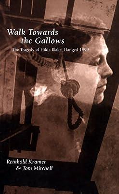 Walk Towards the Gallows
