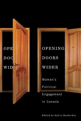 Opening Doors Wider: Women's Political Engagement in Canada