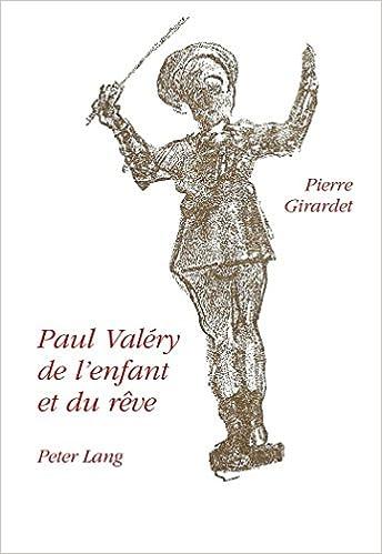 Livres Paul Valery: de L'Enfant Et Du Reve pdf epub