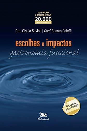Escolhas e impactos - Gastronomia funcional