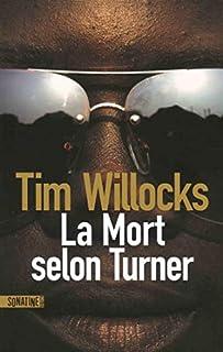 La mort selon Turner, Willocks, Tim
