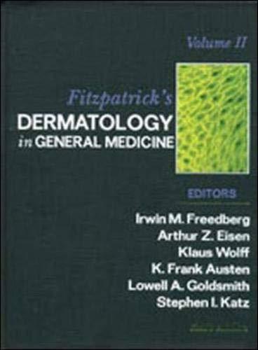 Fitzpatrick's Dermatology in General Medicine (2 Volume Set) (Vol 1 & 2)