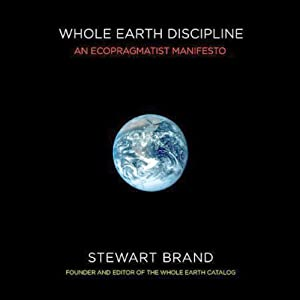 Whole Earth Discipline Audiobook