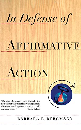 In Defense Of Affirmative Action