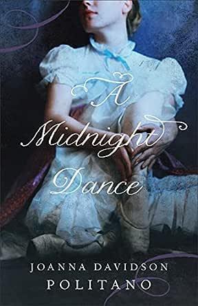 A Midnight Dance - Kindle edition by Politano, Joanna Davidson. Religion &  Spirituality Kindle eBooks @ Amazon.com.