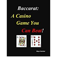 Baccarat: A Casino Game You Can Beat!