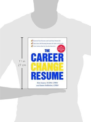The Career Change Resume: Karen Hofferber, Kim Isaacs: 0639785381761:  Amazon.com: Books