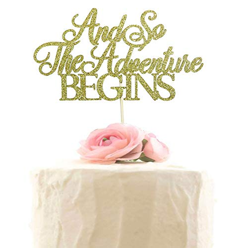 Wedding Cake Topper, And So The Adventure Begins Cake Toppers, Engagement, Bridal Shower Party Decorations (Gold Glitter) ()